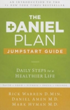 Rick Warren,   Daniel G. Amen,   Dr. Mark Hyman The Daniel Plan Jumpstart Guide