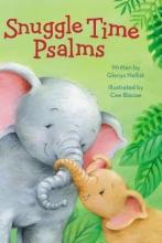 Nellist, Glenys Snuggle Time Psalms