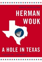 Wouk, Herman A Hole in Texas
