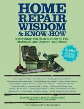 Home Repair Wisdom & Know-how