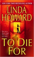 Howard, Linda To Die for
