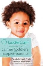 Sarah Ockwell-Smith ToddlerCalm