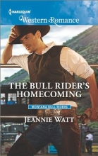 Watt, Jeannie The Bull Rider`s Homecoming