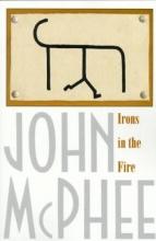 McPhee, John Irons in the Fire