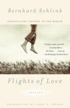Schlink, Bernhard Flights of Love