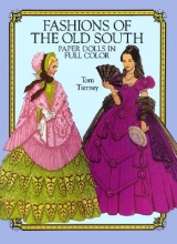 Tierney, Tom Fashions of the Old South Paper Dolls in Full Color