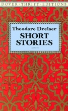 Dreiser, Theodore Short Stories