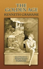 Grahame, Kenneth The Golden Age