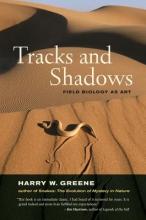 Greene, Harry W. Tracks and Shadows