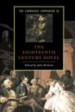 Richetti, John Cambridge Companion to the Eighteenth-Century Novel