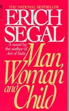 Segal, Erich Man, Woman and Child