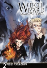 Patterson, James Witch & Wizard: The Manga, Volume 2
