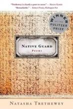 Trethewey, Natasha Native Guard