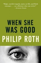 Roth, Philip When She Was Good