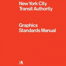 Bob,Noorda New York City Transit Authority Graphic Standard Manual (compact Ed)