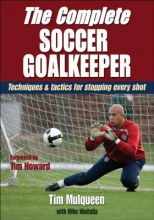 Mulqueen, Tim,   Woitalla, Mike The Complete Soccer Goalkeeper