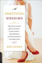 Keene, Meg A Practical Wedding