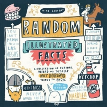 Lowery, Mike Random Illustrated Facts