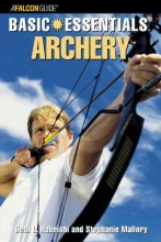 Habeishi, Beth L.,   Mallory, Stephanie Basic Essentials Archery