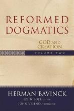Herman Bavinck,   John Bolt,   John Vriend Reformed Dogmatics