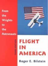 Bilstein, Roger E. Flight in America