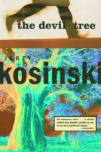 Kosinski, Jerzy N. The Devil Tree