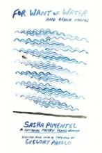 Pimentel, Sasha For Want of Water