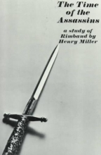 Miller, Henry The Time of the Assassins