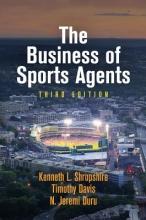Shropshire, Kenneth L.,   Davis, Timothy,   Duru, N. Jeremi The Business of Sports Agents