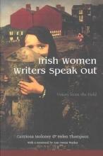 Moloney, Caitriona Irish Women Writers Speak Out