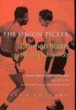 Youmans, Gary B. The Onion Picker