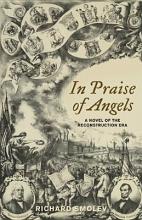 Smolev, Richard In Praise of Angels