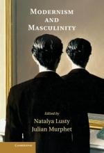 Lusty, Natlya Modernism and Masculinity