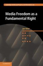 Oster, Jan Media Freedom As a Fundamental Right