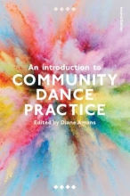 Diane Amans An Introduction to Community Dance Practice