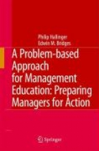 Philip Hallinger,   Edwin M. Bridges A Problem-based Approach for Management Education