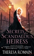 Romain, Theresa Secrets of a Scandalous Heiress