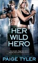 Tyler, Paige Her Wild Hero