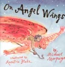 Morpurgo, Michael On Angel Wings
