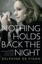 Delphine de Vigan, Delphine de Vigan Nothing Holds Back the Night