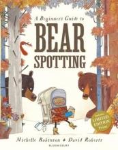 Robinson, Michelle Beginner`s Guide to Bearspotting