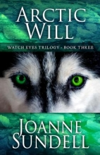 Sundell, Joanne Arctic Will