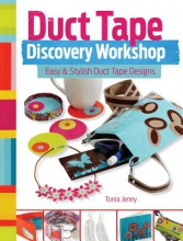 Tonia Jenny Duct Tape Discovery Workshop