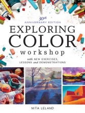 Leland, Nita Exploring Color Workshop, 30th Anniversary Edition