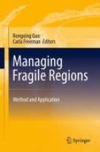 Rongxing Guo,   Carla Freeman Managing Fragile Regions