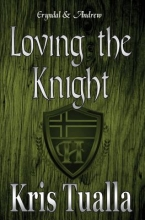 Tualla, Kris Loving the Knight