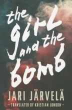 Jarvela, Jari The Girl and the Bomb