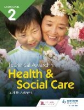 Judith Adams CACHE Level 2 Technical Award in Health and Social Care