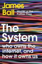 Ball James Ball , The System