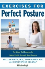 Keith Burns,   Christopher Volgraf Exercises For Perfect Posture